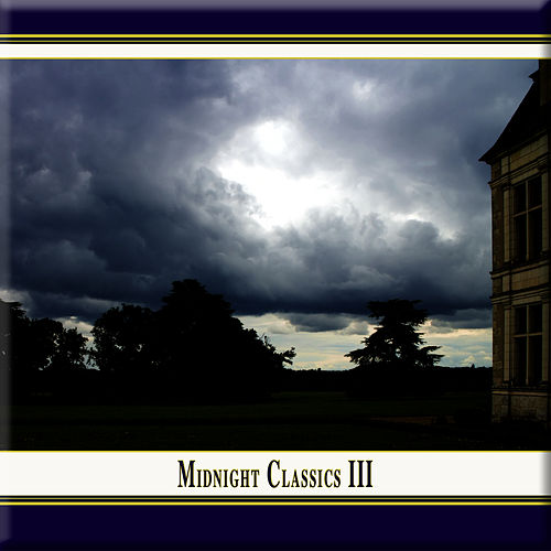 Midnight Classics, Vol. 3 by Various Artists