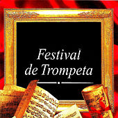 Festival de Trompeta by Various Artists