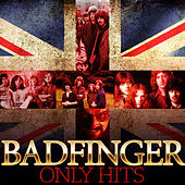 Only Hits de Badfinger