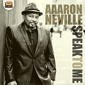 Speak to Me by Aaron Neville