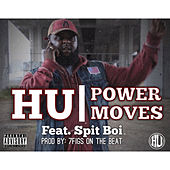 Power Moves (feat. Spit Boi) by Los Hu