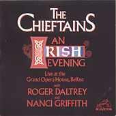An Irish Evening: Live At The Grand Opera House, Belfast de The Chieftains