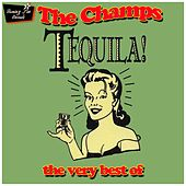 Tequila! The Very Best Of by The Champs