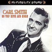 20 Top Ten Hits & More de Carl Smith