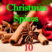 Christmas Spices, Vol. 10 di Various Artists