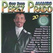 Que Rico Mambo by Perez Prado