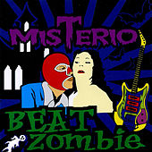 Beat Zombie by Misterio