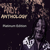 Horace Andy Anthology (Platinum Edition) by Various Artists