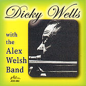 Dicky Wells with the Alex Welsh Band by Dicky Wells