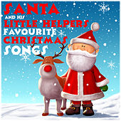 Santa and His Little Helpers Favourite Christmas Songs di Various Artists