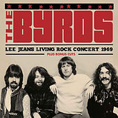 Lee Jeans Living Rock Concert 1969 (Live) by The Byrds