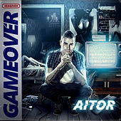 Game Over de El Aitor