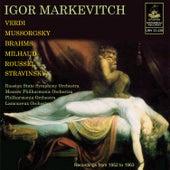Markevitch Conducts Verdi, Brahms, Mussorgsky, Stravinsky and Others von Igor Markevitch