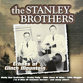 Echoes of Clinch Mountain von The Stanley Brothers