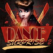 Dance Surprise 2 by Various Artists