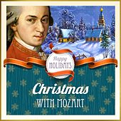 Happy Holidays: Christmas with Mozart by Various Artists