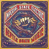 Reptile Brain Music by Imperial State Electric