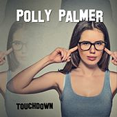 Touchdown by Polly Palmer
