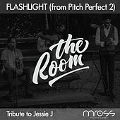 Flashlight (From Pitch Perfect 2) by The Room