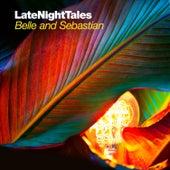 Late Night Tales: Belle & Sebastian, Vol. II (Sampler) by Various Artists