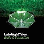 Late Night Tales: Belle & Sebastian, Vol. I (Sampler) by Various Artists