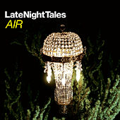 Late Night Tales: Air (Sampler) by Various Artists