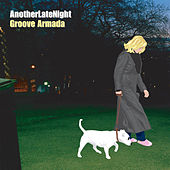 Late Night Tales: Another Late Night - Groove Armada (Sampler) by Various Artists