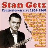 Conciertos en Vivo 1952-1960 by Stan Getz
