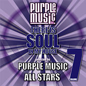 There Is Soul in My House - Purple Music All Stars 7 von Various Artists