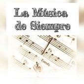 La Música de Siempre by Various Artists