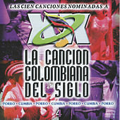 La Cancion Colombiana del Siglo, Vol. 4 de Various Artists