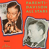 Parenti - Davison All Stars, Vol. 2 by Wild Bill Davison