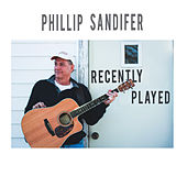 Recently Played by Phillip Sandifer