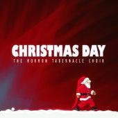 Christmas Day von The Mormon Tabernacle Choir