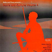 Mafia & Fluxy Presents Roots and Culture, Vol. 4 by Various Artists