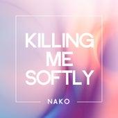 Killing Me Softly de Nako