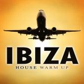 Ibiza House Warm Up de Various Artists
