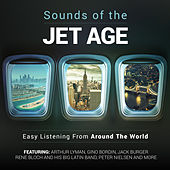 Sounds of the Jet Age - Easy Listening from Around the World by Various Artists