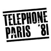 Paris '81 (Remasterisé en 2015) de Téléphone