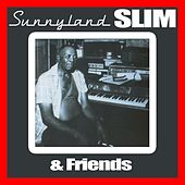 Sunnyland Slim & His Friends by Various Artists