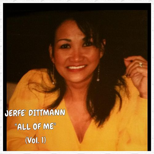 All of Me, Vol. 1 by Jerfe Dittmann
