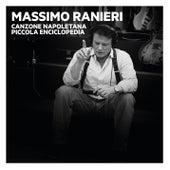 Canzone napoletana. Piccola Enciclopedia, Vol. 1, 2, 3 di Massimo Ranieri