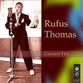 Greatest Hits by Rufus Thomas