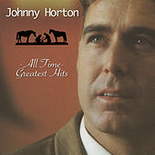 All Time Greatest Hits de Johnny Horton