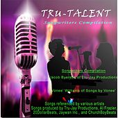 Tru-Talent Songwriters Compilation by Various Artists
