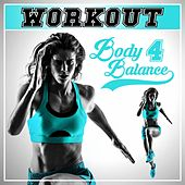 Workout - Body Balance, Vol. 4 by Various Artists