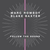 Follow the Sound von Marc Romboy