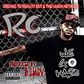 We Go Hard by RC