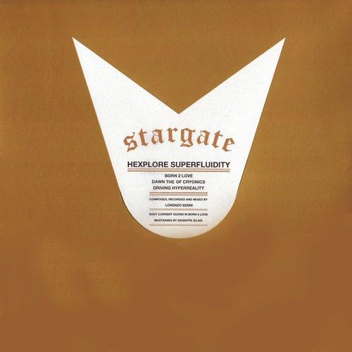 Hexplore Superfluidity de StarGate