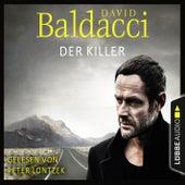 Der Killer (Ungekürzt) von David Baldacci
